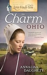 Love Finds You in Charm, Ohio by Annalisa Daughety