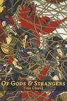 Of Gods & Strangers by Tina Chang