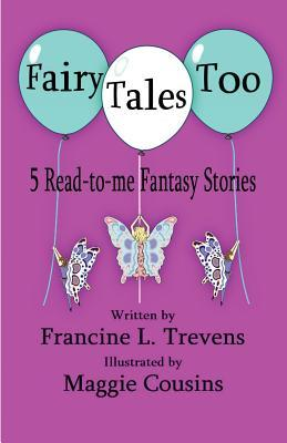 Fairy Tales Too