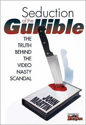 seduction-of-the-gullible-the-truth-behind-the-video-nasty-scandal