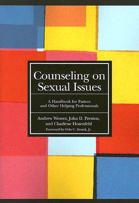Counseling on Sexual Issues: A Handbook for Pastors and Other Helping Professionals