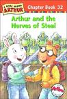 Arthur and the Nerves of Steal (Arthur Chapter Book, #32)