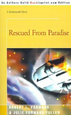 Rescued from Paradise (Rocheworld, #5)