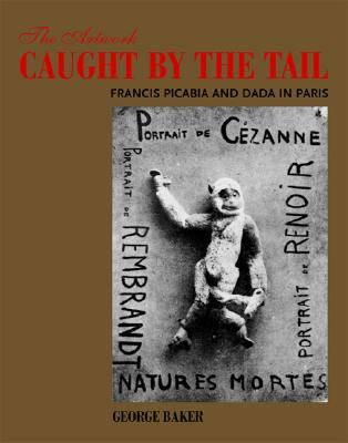The Artwork Caught by the Tail by George Baker