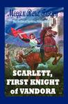 Scarlett, First Knight of Vandora