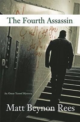The Fourth Assassin (Omar Yussef Mystery #4)