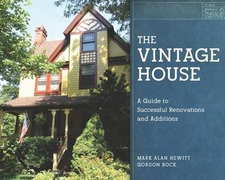 The Vintage House by Mark Alan Hewitt