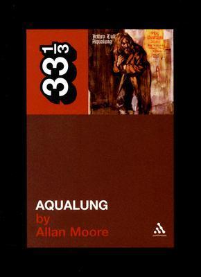 Aqualung by Allan  Moore