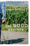 The Good Brother: A Novel