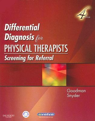 Differential Diagnosis for Physical Therapists: Screening for Referral [With CDROM]