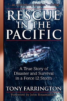 rescue-in-the-pacific-a-true-story-of-disaster-and-survivalrescue-in-the-pacific-a-true-story-of-disaster-and-survival-in-a-force-12-storm-in-a-force-12-storm