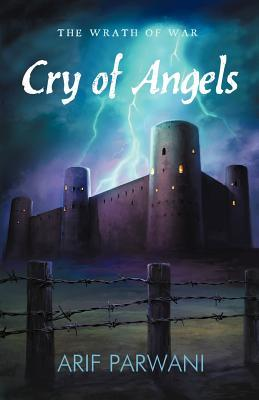 Cry of Angels: The Wrath of War