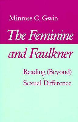 the-feminine-and-faulkner-reading-beyond-sexual-difference