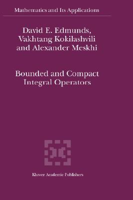 Bounded And Compact Integral Operators