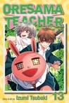 Oresama Teacher , Vol. 13