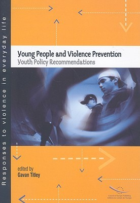 Young People and Violence Prevention: Youth Policy Recommendations