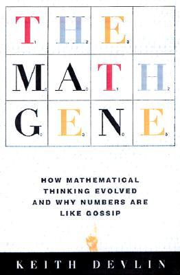 The Math Gene by Keith J. Devlin