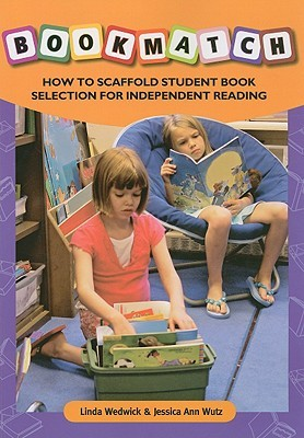 BOOKMATCH: How to Scaffold Student Book: Selection for Independent Reading (No. 619-852)