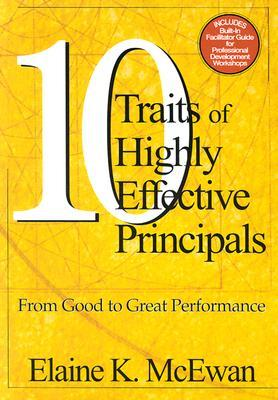 10 Traits of Highly Effective Principals: From Good to Great Performance FB2 iBook EPUB por Elaine K. McEwan