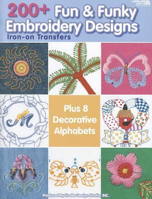 200 Fun Funky Embroidery Designs By Kooler Design Studio