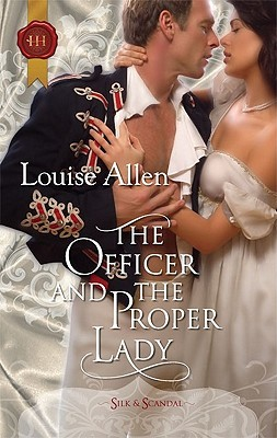 The Officer and the Proper Lady by Louise Allen