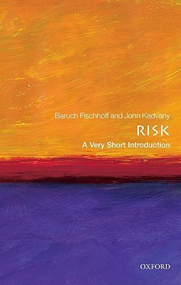Risk a very short introduction by baruch fischhoff 11968513 fandeluxe Images