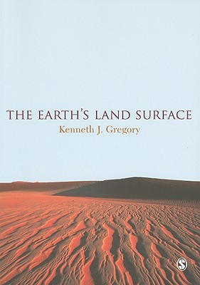 The Earth's Land Surface: Landforms And Processes In Geomorphology