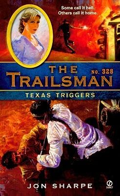 Texas Triggers (The Trailsman #328)