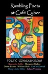 Rambling Poets at Cafe Cyber: Poetic Conversations
