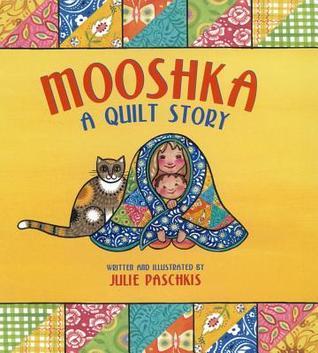 Mooshka by Julie Paschkis
