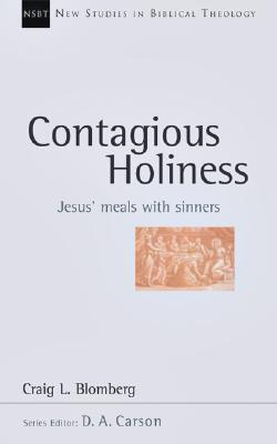 Contagious Holiness: Jesus' Meals with Sinners