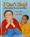 I Can't Stop!: A Story about Tourette Syndrome