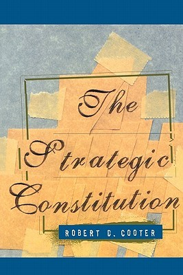The Strategic Constitution by Robert D. Cooter