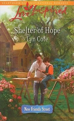 Shelter of Hope by Lyn Cote