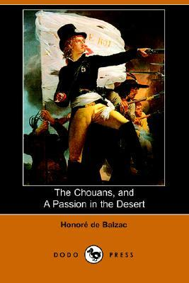 The Chouans / A Passion In The Desert