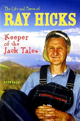 The Life and Times of Ray Hicks by Lynn Salsi