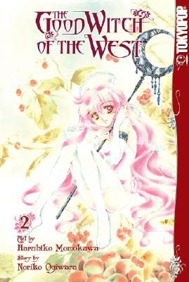 The Good Witch of the West, Volume 2 by Noriko Ogiwara