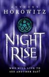 Nightrise by Anthony Horowitz