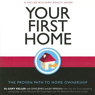 Your First Home: A Keller Williams Guide