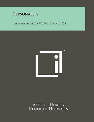 Personality: Literary America Vol 2, #5, May, 1935