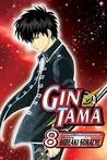 Gin Tama, Vol. 8 (Gin Tama, #8)