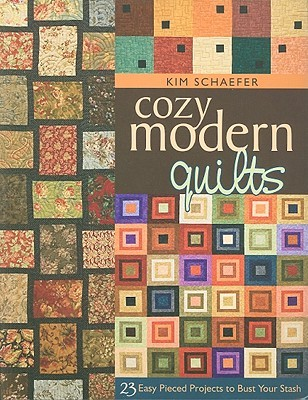 Cozy Modern Quilts 23 Easy Pieced Projects To Bust Your Stash By