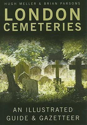 London Cemeteries by Hugh Meller