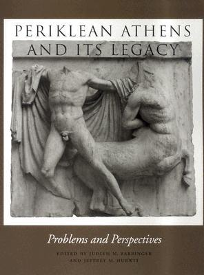 periklean-athens-and-its-legacy-problems-and-perspectives