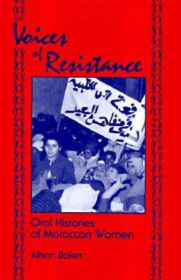Voices of Resistance: Oral Histories of Moroccan Women