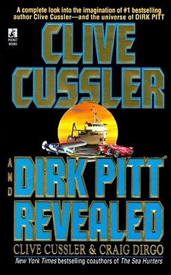 Ebook Clive Cussler and Dirk Pitt Revealed by Clive Cussler PDF!