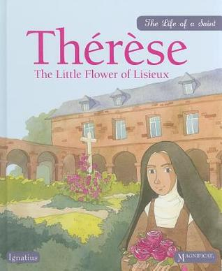 Therese: The Little Flower of Lisieux
