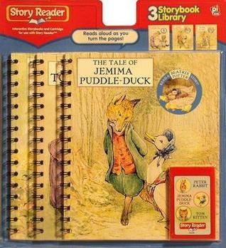 The Tale of Peter Rabbit/The Tale of Tom Kitten/The Tale of Jemima Puddleduck