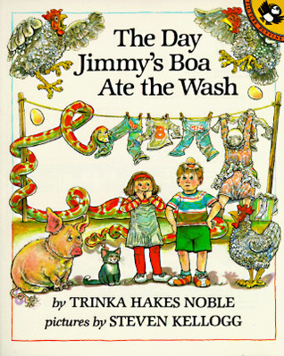 The Day Jimmy's Boa Ate the Wash by Trinka Hakes Noble