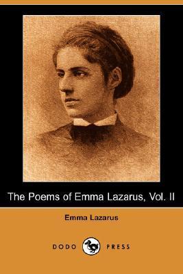 The Poems of Emma Lazarus, Vol. II